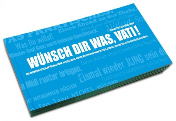 Gutscheinbuch für Väter: WÜNSCH' DIR WAS, VATI!